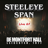 Live At De Montfort Hall, Leicester 1977 by Steeleye Span
