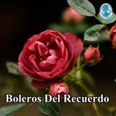 Boleros del Recuerdo de Various Artists
