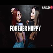 Forever Happy Remix de DJ Alex