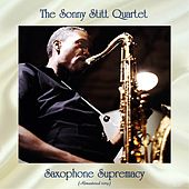 Saxophone Supremacy (Remastered 2019) von Sonny Stitt Quartet