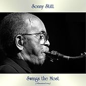 Sonny Stitt Swings the Most (Analog Source Remaster 2019) by Sonny Stitt