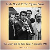 The Lonely Bull (El Solo Toro) / Acapulco 1922 (All Tracks Remastered) de Herb Alpert