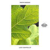 Lost Control EP by Martin Badder
