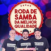 Nossa Chamada von Roda de Samba da Melhor Qualidade