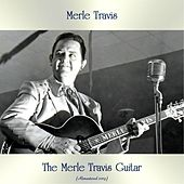 The Merle Travis Guitar (Remastered 2019) von Merle Travis