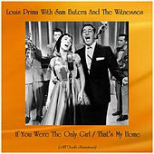 If You Were The Only Girl / That's My Home (Remastered 2019) by Louis Prima