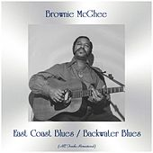 East Coast Blues / Backwater Blues (All Tracks Remastered) de Brownie McGhee