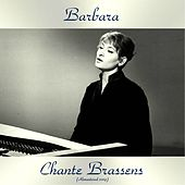 Chante Brassens (Remastered 2019) de Barbara