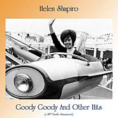 Goody Goody And Other Hits (All Tracks Remastered) de Helen Shapiro