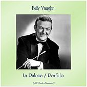 La Paloma / Perfidia (All Tracks Remastered) von Billy Vaughn
