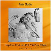 Drugstore Rock and Roll / Will You, Willyum (All Tracks Remastered) von Janis Martin