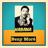 Habana by Beny More