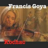 Kochać (12 utworów o miłości) de Francis Goya