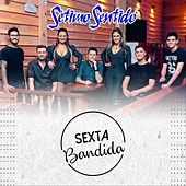 Sexta Bandida von Sétimo Sentido