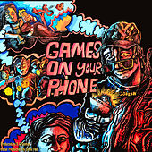 GAMES ON YOUR PHONE de 24kgoldn
