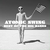 Atomic Swing Best Of The Big Bands von Various Artists