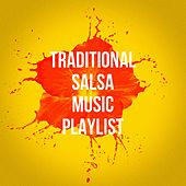 Traditional Salsa Music Playlist de Various Artists