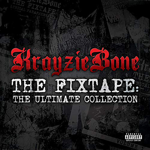 The Fixtape: Ultimate Collection by Krayzie Bone