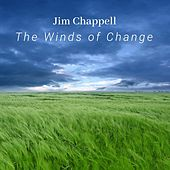 The Winds of Change by Jim Chappell