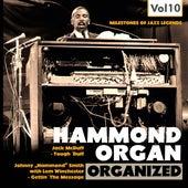 Milestones of Jazz Legends: Hammond Organ, Vol. 10 de Various Artists