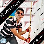 Revoltados by Mawtham