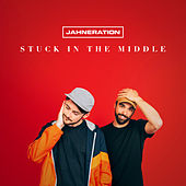 Stuck in the Middle de Jahneration