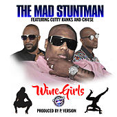 Wine Girls by Mad Stuntman