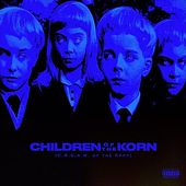 Children of the Korn (C.R.E.A.M. Of the Krop) de Mike Francis