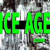 Ice Age Vol. 4 by Various Artists