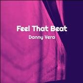 Feel That Beat van Danny Vera