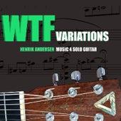 WTF variations fra Henrik Andersen