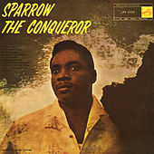 The Conqueror by The Mighty Sparrow