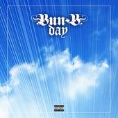 Bun B Day by Bun B