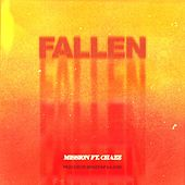 Fallen (feat. Chazz) de Mission
