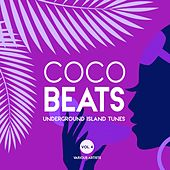 Coco Beats (Underground Island Tunes), Vol. 4 by Various Artists
