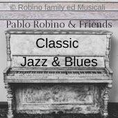 Classic Jazz & Blues di Pablo Robino
