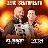 Zero Sentimento von Elisson Castro Oficial