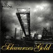 Selfmade Records präsentiert: Schwarzes Gold von Various Artists