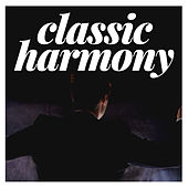 Classic Harmony von Various Artists