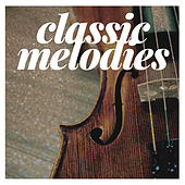 Classic Melodies by Various Artists