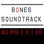 Bones Soundtrack (Music Inspired by the TV Series) de Various Artists