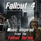 Fallout 4: Music Inspired from the Fallout Series by Various Artists