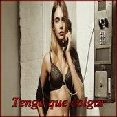 Tengo Que Colgar by Various Artists
