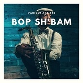 Bop Sh'bam by Various Artists