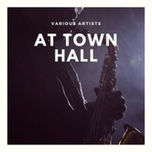 At Town Hall by Various Artists