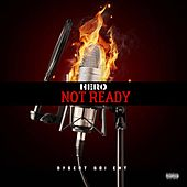 Not Ready by Hero