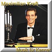 Musik für Kenner - Music For An Acquired Taste by Maximilian Kra