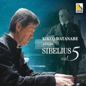 Kikuo Watanabe Plays Sibelius Vol. 5 de Kikuo Watanabe
