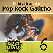 O Melhor do Pop Rock Gaúcho - Os Sucessos da Antídoto, Vol. 6 by Various Artists