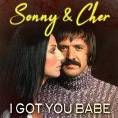 I Got You Babe de Sonny and Cher